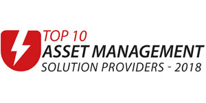 Top 10 Asset Management Solution Companies - 2018